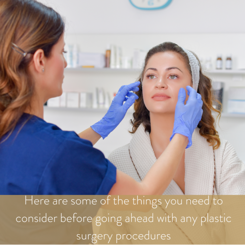 Plastic Surgery - What should you consider before having it